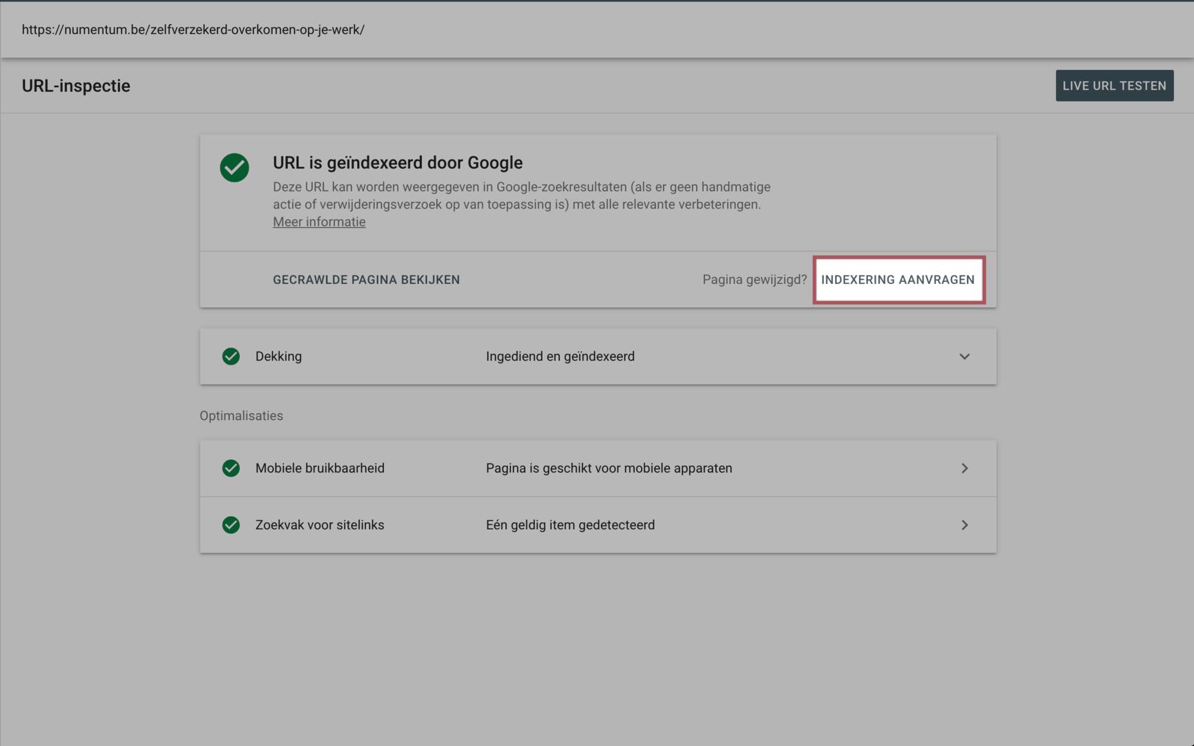 Laat het overzicht zien dat je pagina al dan niet geïndexeerd is in Google Search Console. Staat alles in het groen? Top! Anders is er een probleem.